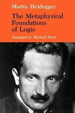 The Metaphysical Foundations of Logic (Studies in Phenomenology and Existential