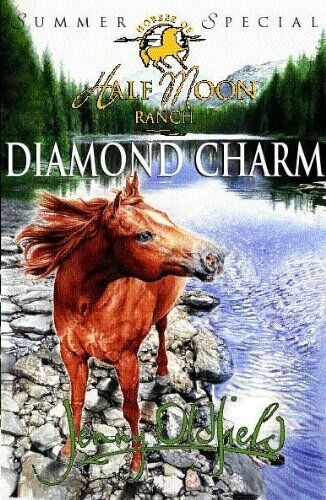 Diamond Charm (Horses of Half-Moon Ranch Summer Special) By Jenny Oldfield
