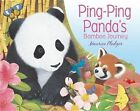 Ping Ping Panda's Bamboo Journey by Silver Dolphin Books (Board book, 2015)