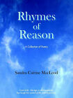 Rhymes of Reason: A Collection of Poetry by Sandra Cairine MacLeod (Paperback, 2006)