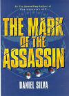 The Mark of the Assassin by Daniel Silva (Hardback, 1998)