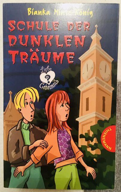 Schule der dunklen Träume. Liebe und Geheimnis von Bianka Minte König (2004, Ta)