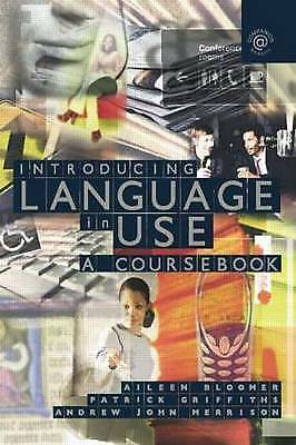 Introducing Language in Use: A Course Book, Acceptable, Aileen Bloomer, Patrick