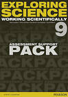 Exploring Science: Working Scientifically Assessment Support Pack Year 9 by Mark Levesley, Susan Kearsey, Sue Robilliard, Iain Brand, P. Johnson (Loose-leaf, 2015)