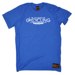 Cycling-T-Shirt-Funny-Novelty-Mens-tee-TShirt-You-Either-Like-Cycling-Or-Your