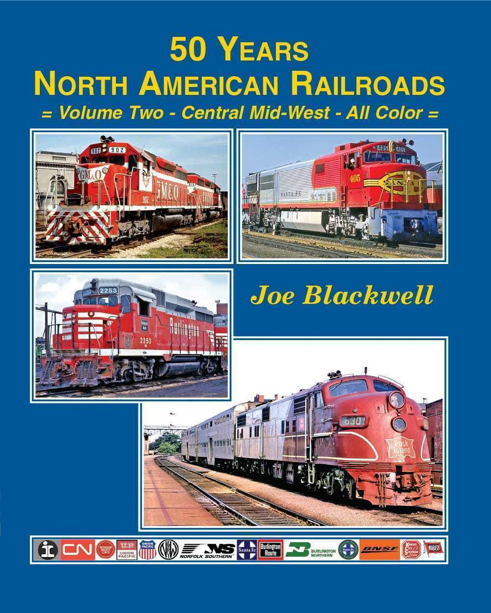 50 Years North-American Railroads, Vol. 2 - The Central Mid-West -  Nuovo Libro