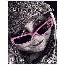 Starting from Scratch : A Plethora of Information for Creating Scratchboard Art in Black and White and Color by Diana Lee (2012, Paperback)