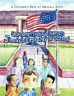 Unforgettable Journey Jimmy's First Day of School by Magdala Paris 9781436388566