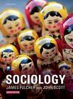 Sociology by John Scott, James Fulcher (Paperback, 2011)