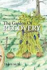 The Garden of Recovery by Travis Mull (Paperback / softback, 2012)