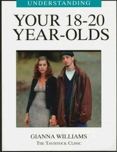 Understanding Your 18-20 Year Olds by Copley, Beta; Williams, Gianna