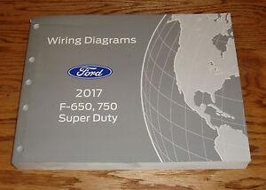 Original 2017 Ford F-650 F-750 Super Duty Wiring Diagrams ...