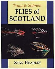 Trout and Salmon Flies of Scotland, , Headley, Stan, Very Good, 2000-10-15,