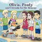 Olivia Ponty and Friends to the Rescue by J M F Feierabend (Paperback / softback, 2012)