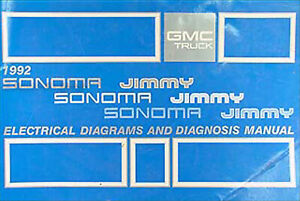 Details about 1992 GMC Sonoma Pickup and S15 Jimmy Wiring Diagram Manual on lighting diagrams, sincgars radio configurations diagrams, friendship bracelet diagrams, internet of things diagrams, transformer diagrams, series and parallel circuits diagrams, led circuit diagrams, electrical diagrams, battery diagrams, hvac diagrams, honda motorcycle repair diagrams, switch diagrams, smart car diagrams, troubleshooting diagrams, motor diagrams, electronic circuit diagrams, gmc fuse box diagrams, engine diagrams, pinout diagrams,