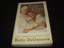 Betty DeGeneres - Love, Ellen - A Mother/Daughter Journey - englisch