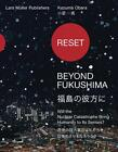Reset. Beyond Fukushima (2012, Kunststoffeinband)