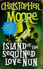 Island of the Sequined Love Nun by Christopher Moore (Paperback, 2006)
