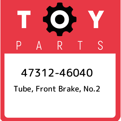 FRONT BRAKE 4731435330 Genuine Toyota TUBE NO.4 47314-35330