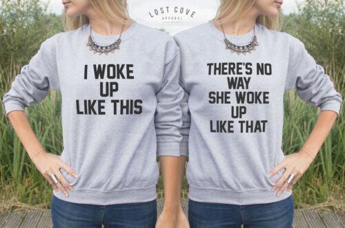 Je me suis réveillé comme ce pull sweater top there/'s no way she comme que BFF sous/'s friend