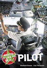 What's it Like to be a Pilot? by Elizabeth Dowen, Lisa Thompson (Paperback, 2009)