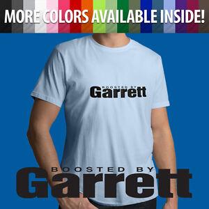 Boosted-By-Garrett-Turbo-Spool-Turbocharger-GTX-Auto-Car-Mens-Unisex-Tee-T-Shirt