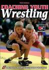 Coaching Youth Wrestling - 3rd Edition by ASEP (Paperback, 2007)