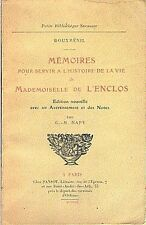 MEMOIRES POUR SERVIR A L' HISTOIRE DE LA VIE DE MADEMOISELLE DE L' ENCLOS .