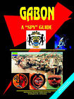 Gabon: A Spy Guide by International Business Publications, USA (Paperback / softback, 2006)