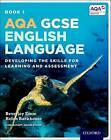 AQA GCSE English Language: Student Book 1: Developing the skills for learning and assessment by David Stone, Beverley Emm, Helen Backhouse (Paperback, 2015)