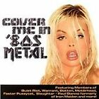Various Artists - Cover Me in 80s Metal (2006)