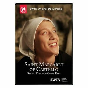 SAINT MARGARET OF CASTELLO. SEEING THROUGH GOD'S EYES. AN EWTN DVD