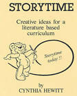 Its Storytime: Creative Literature Based Curriculum for the Pre-School Classroom. by Cynthia Hewitt (Paperback / softback, 2008)