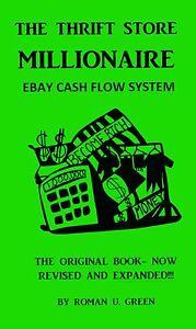 THRIFT-STORE-MILLIONAIRE-EBAY-AUCTION-CASH-FLOW-SYSTEM-book-WORLD-FAMOUS