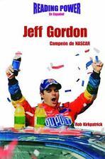 Jeff Gordon Campeon De Nascar (Grandes Idolos) (Spanish Edition)