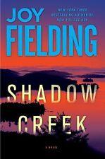 Shadow Creek : A Novel by Joy Fielding (2012, Hardcover)