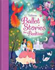 Ballet Stories for Little Children by Susanna Davidson, Lesley Sims (Hardback, 2013)