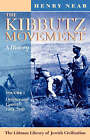 The Kibbutz Movement: A History: v. 1: Origins and Growth, 1909-1939 by Henry Near (Paperback, 2007)