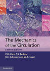 The Mechanics of Circulation by W. A. Seed, R. C. Schroter, C. G. Caro, T. J. Pedley (Paperback, 2011)