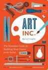Art Inc.: The Essential Guide for Building Your Career as an Artist by Lisa Congdon (Paperback, 2014)