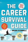 The Career Survival Guide by Brian O'Connell (Paperback, 2002)