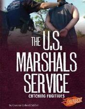 The U.S. Marshals Service: Catching Fugitives (Line of Duty)-ExLibrary