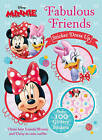Disney Minnie Mouse Fabulous Friends Sticker Dress Up: Dress Best Friends Minnie and Daisy in Cute Outfits by Parragon Books Ltd (Paperback, 2016)
