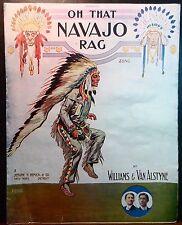 VAN ALSTYNE  Antique Ragtime Piano Sheet Music OH THAT NAVAJO RAG 1911