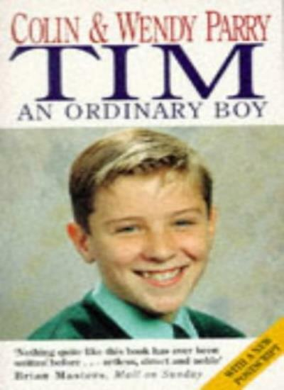 Tim: An Ordinary Boy By Colin Parry, Wendy Parry. 9780340617908