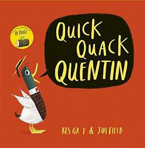 Quick-Quack-Quentin-by-Gray-Kes-NEW-Book-Paperback-FREE-amp-Fast-Delivery