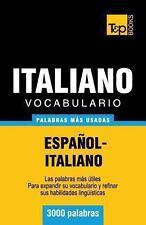 Vocabulario Español-Italiano - 3000 Palabras Más Usadas by Andrey Taranov...