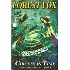 Circles in Time by Forest Fox (Paperback / softback, 2013)