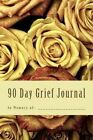 90 Day Grief Journal by Jc Grace (Paperback / softback, 2016)