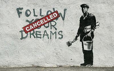"Banksy, Follow Your Dreams, 10""x16"", High Quality Canvas Print"